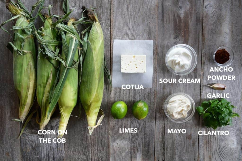 Ingredients for this Elote Corn Recipe