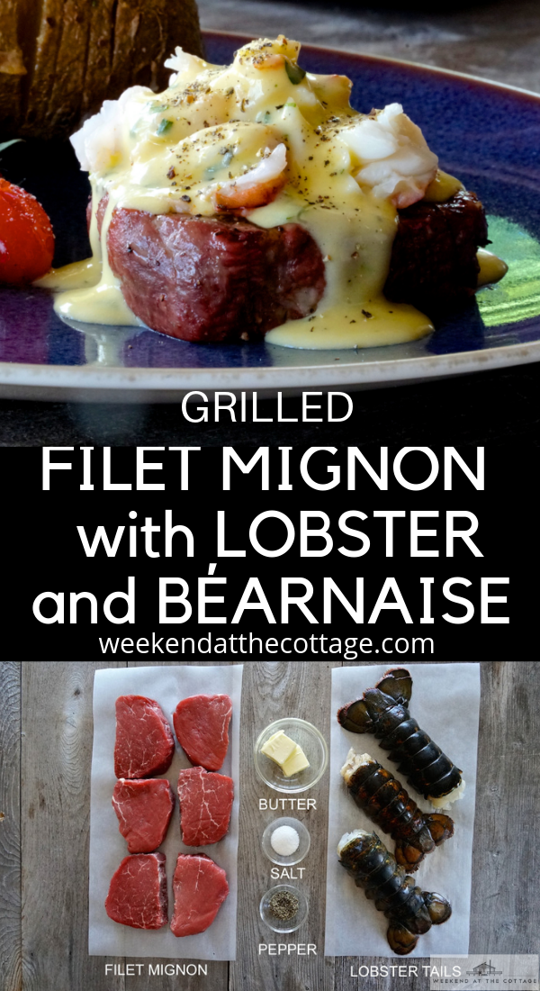 Grilled Filet Mignon with Lobster and Béarnaise
